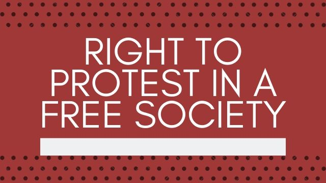 Right To Protest In A Free Society