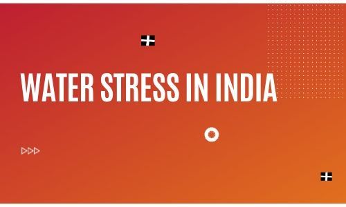 Water Stress In India